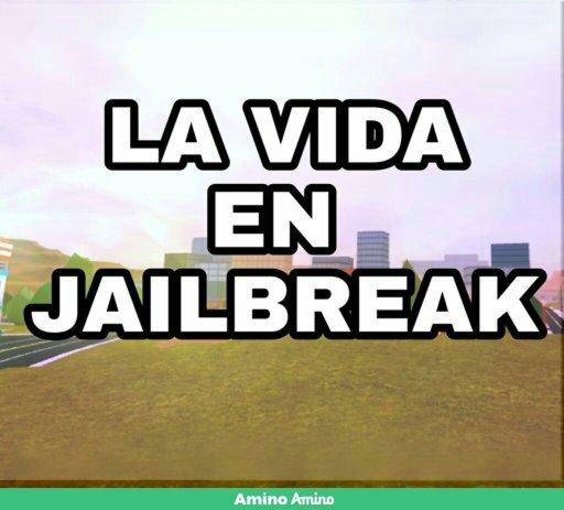 Jailbreak Mint Update Roblox Amino En Español Amino La Vida En Jailbreak Dia 7 Refugio Mental Roblox Amino En Espanol Amino