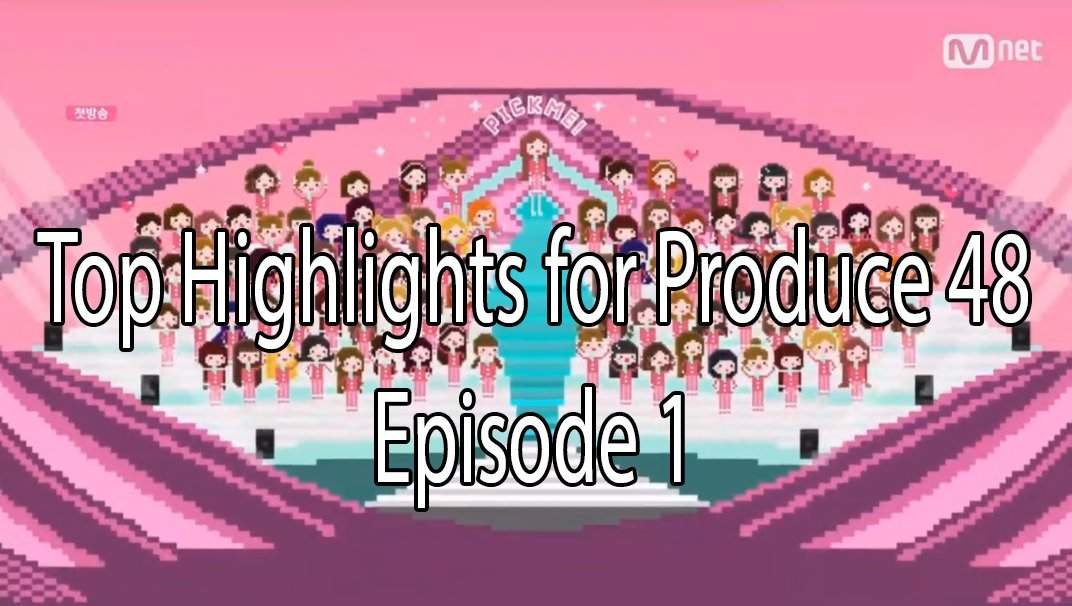 The Kshow123 Produce 48 Ep 1 {Forum Aden}