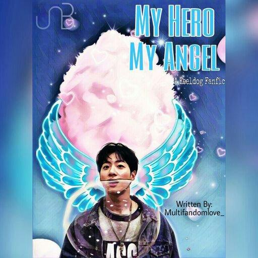 My Hero My Angel (Feeldog Fanfic) - UNB_Jess - Wattpad | UNB