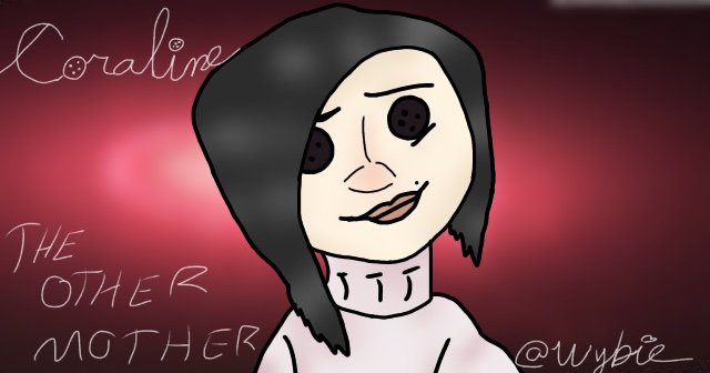 The Other Mother Fanart Coraline Amino