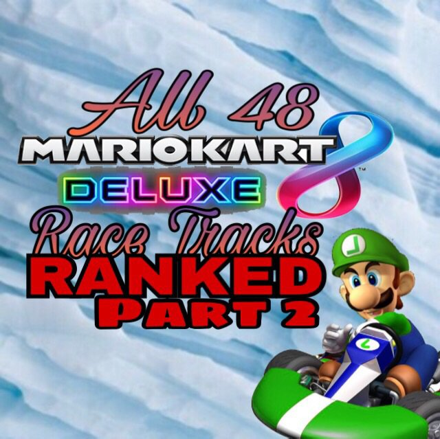 mario kart 8 deluxe all tracks list