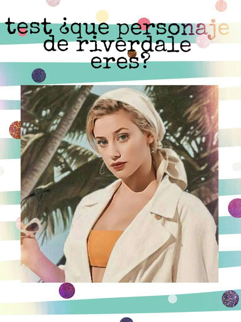 Riverdale Test