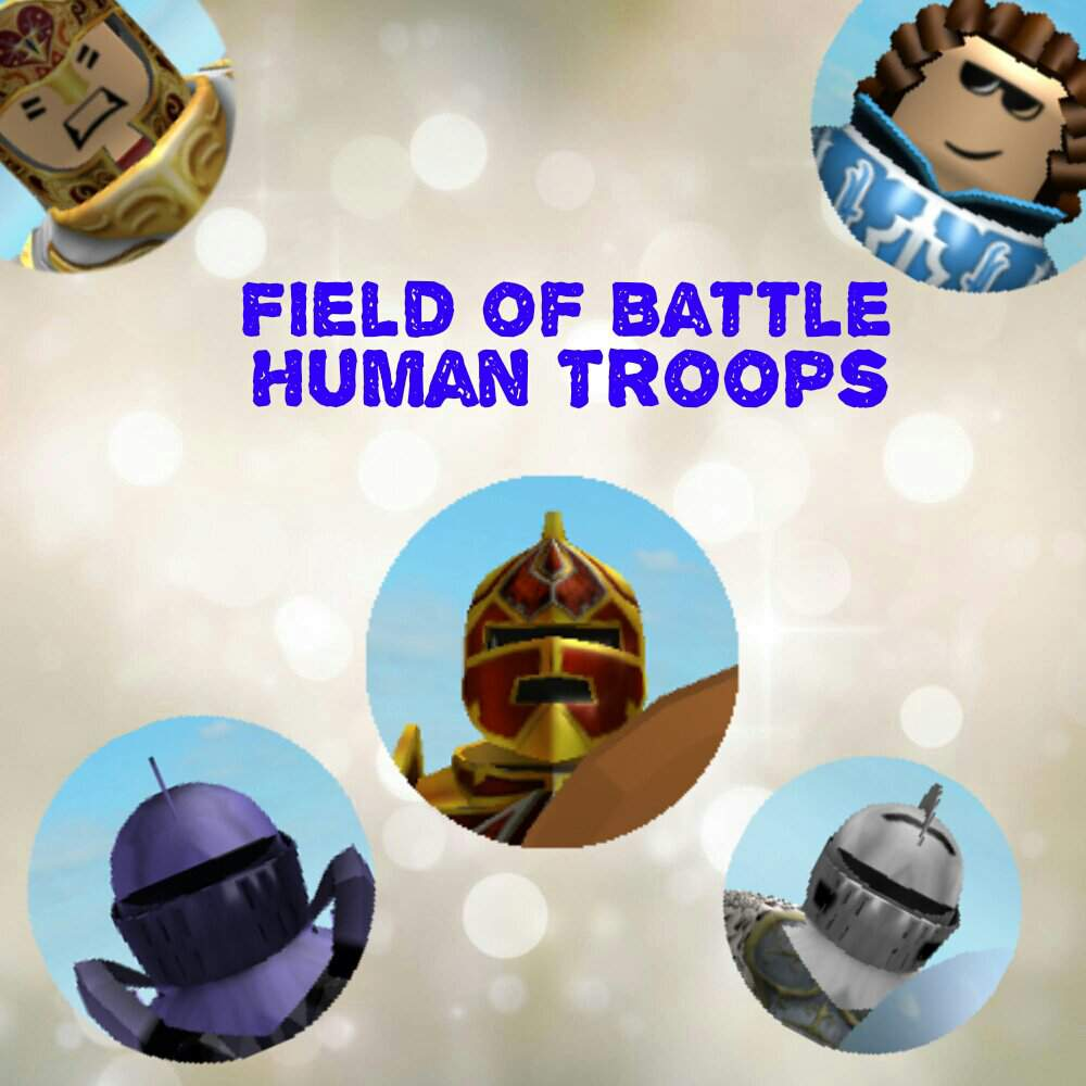 ROBLOX Field of Battle Human Troops | Roblox Amino