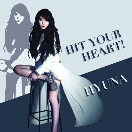 fb16b4dbc Hit Your Heart: HyunA   K-Pop Amino