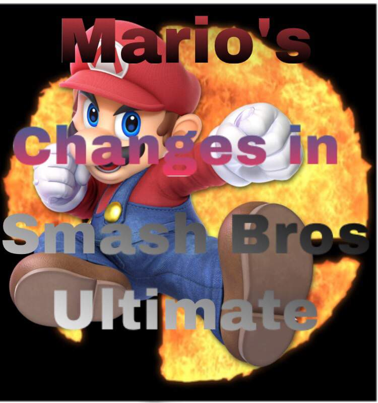 Mario's Changes In Smash Ultimate | Smash Ultimate Amino