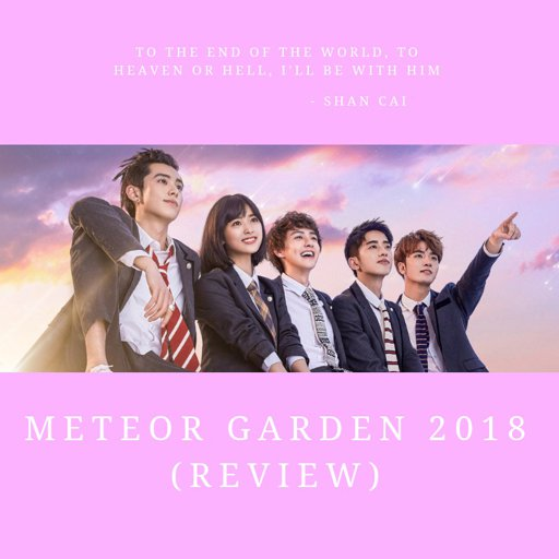 Boys Over Flowers Vs Meteor Garden: Meteor Garden 2018 (Review)