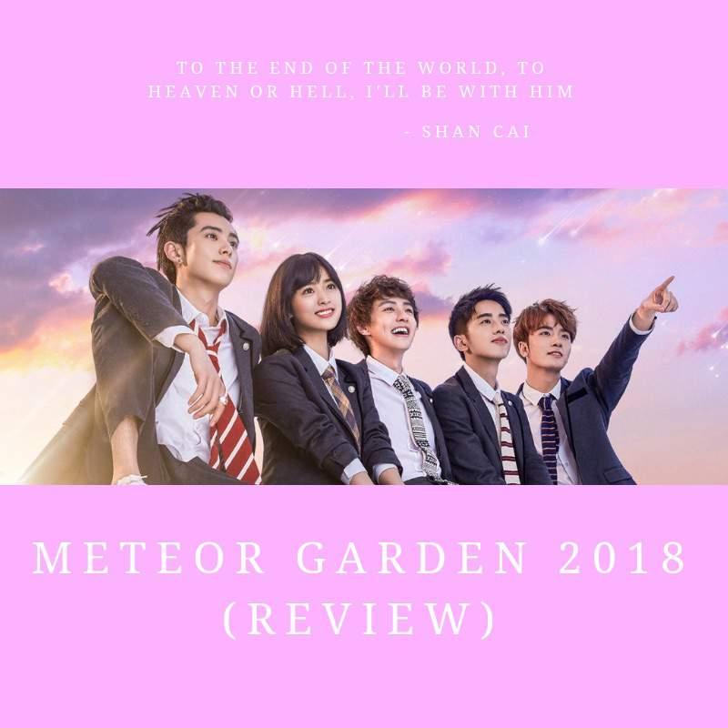 Meteor Garden 2018 (Review)