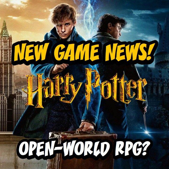 126  New Game News! | Harry Potter Open-World RPG? | Video