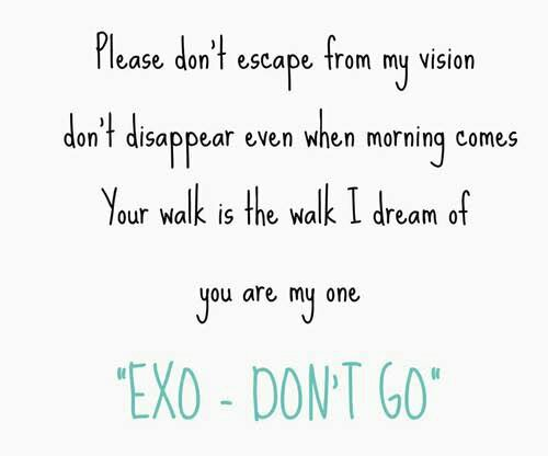quotes exo don t go exo l 엑소 amino