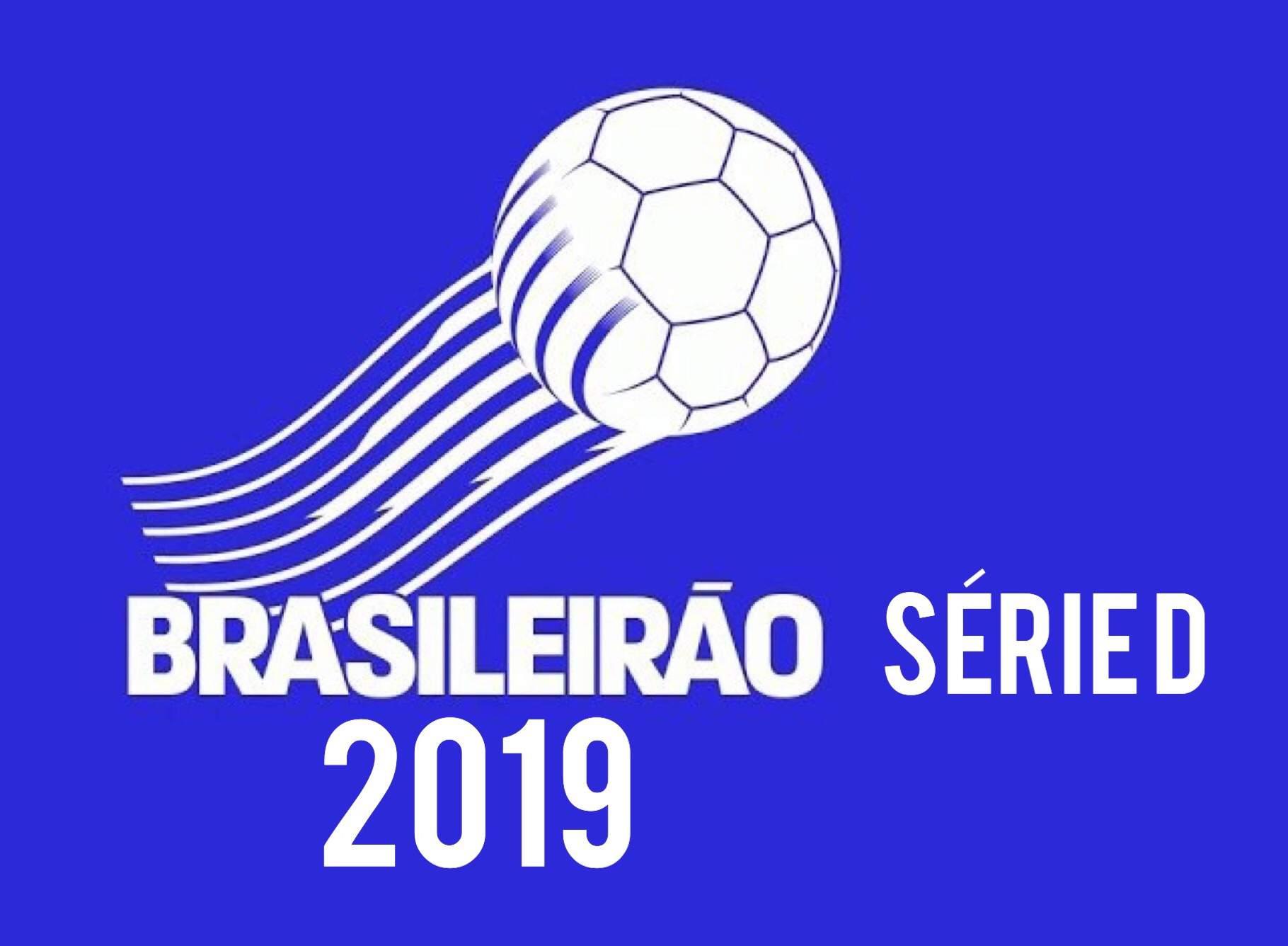 """Resultado de imagem para FUTEBOL - SÉRIE """"D"""" - BRASILEIRÃO 2019"""