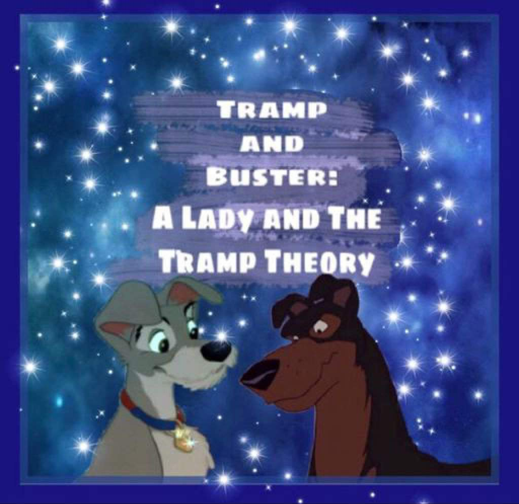 Tramp And Buster Were In Love A Disney Theory Disney Amino