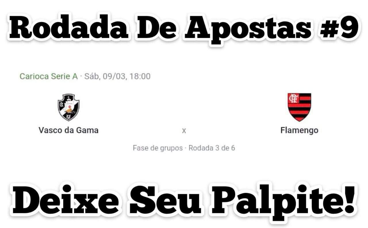 Flamengo Vs Vasco Rodada De Apostas 9 Clube De Regatas Do Flamengo Amino