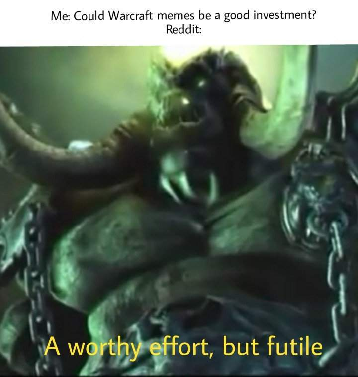 Warcraft 3 Memes A Good Investment Dank Memes Amino