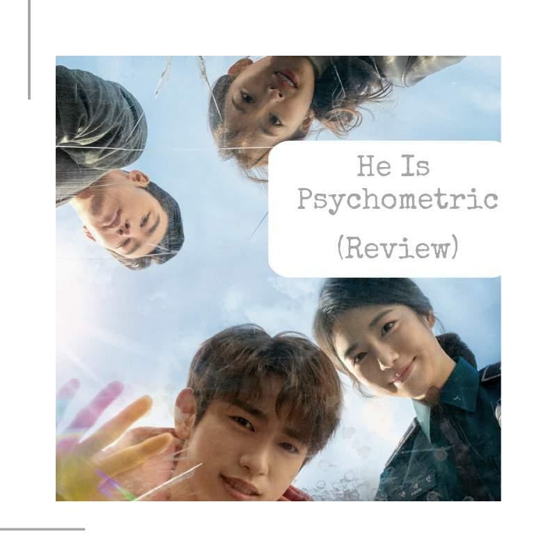 He Is Psychometric (Review) | K-Drama Amino