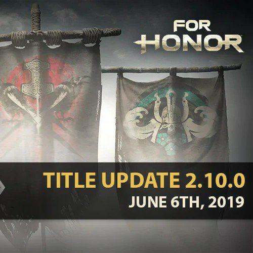 psa: patch notes edition | For Honor Amino