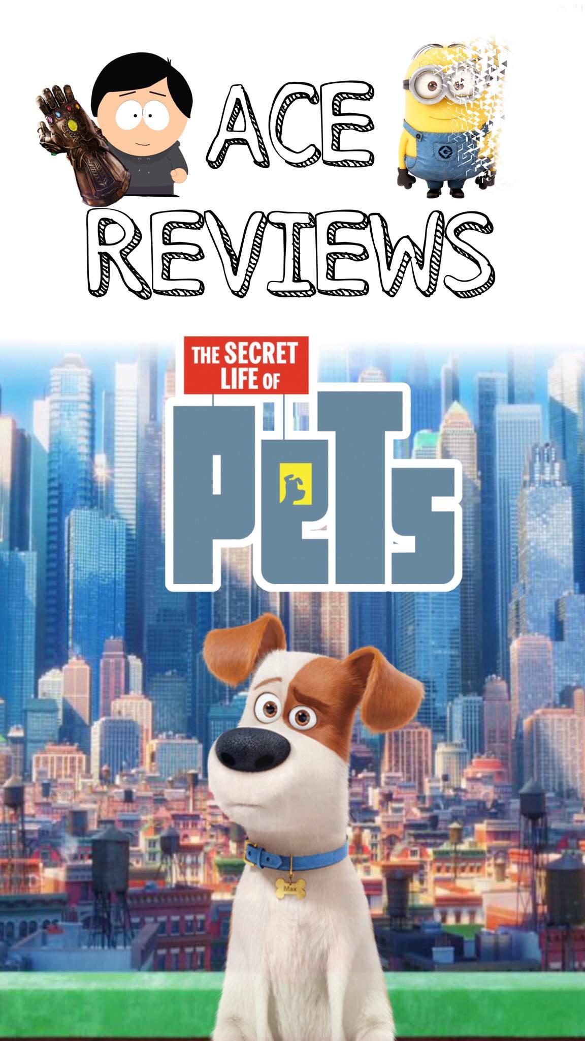 Ace Reviews The Secret Life Of Pets 2016 Movies Tv Amino