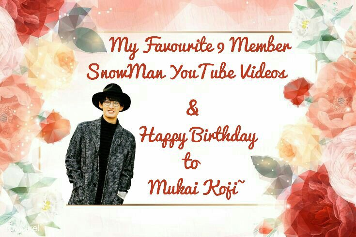 My Favourite 9 Member Snowman Youtube Videos Happy Birthday To