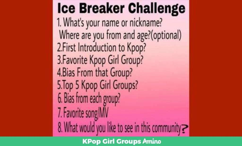 Ice Breaker Challenge | KPop Girl Groups Amino