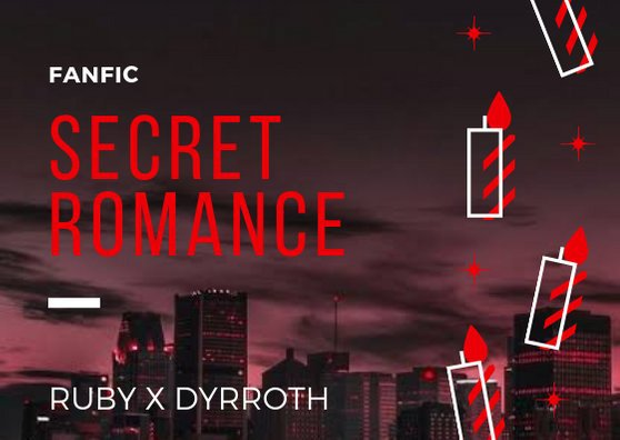 Secret Romance - Dyrroth x Ruby Chapter One | ◇Mobile Legends Amino