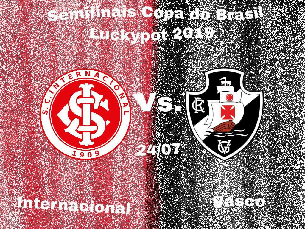 Internacional Vs Vasco Semifinais Copa Do Brasil Luckypot 2019 Clube De Regatas Do Flamengo Amino