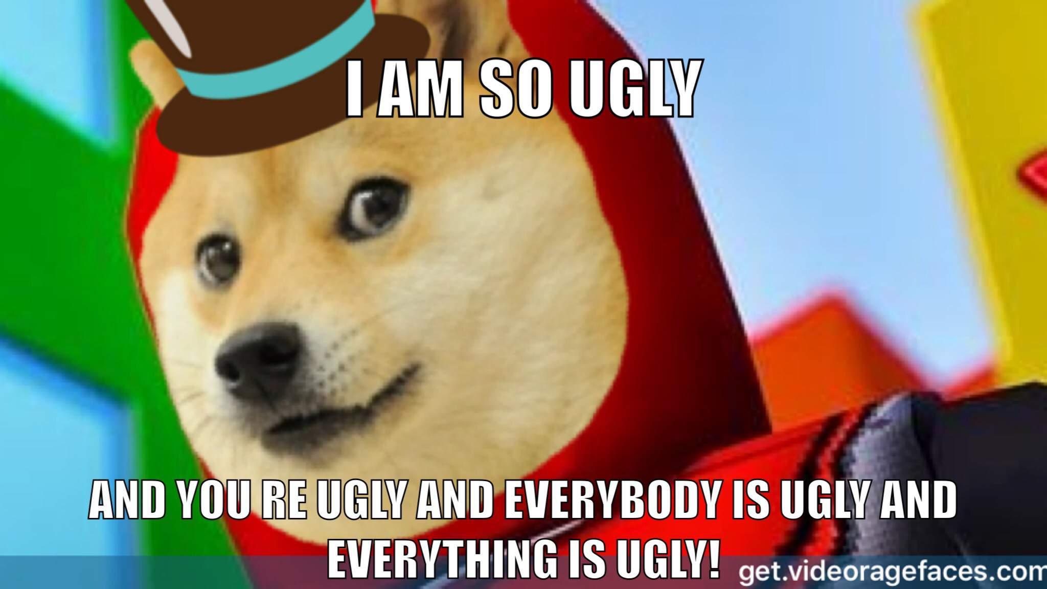 And A Ugly Meme Dank Memes Amino