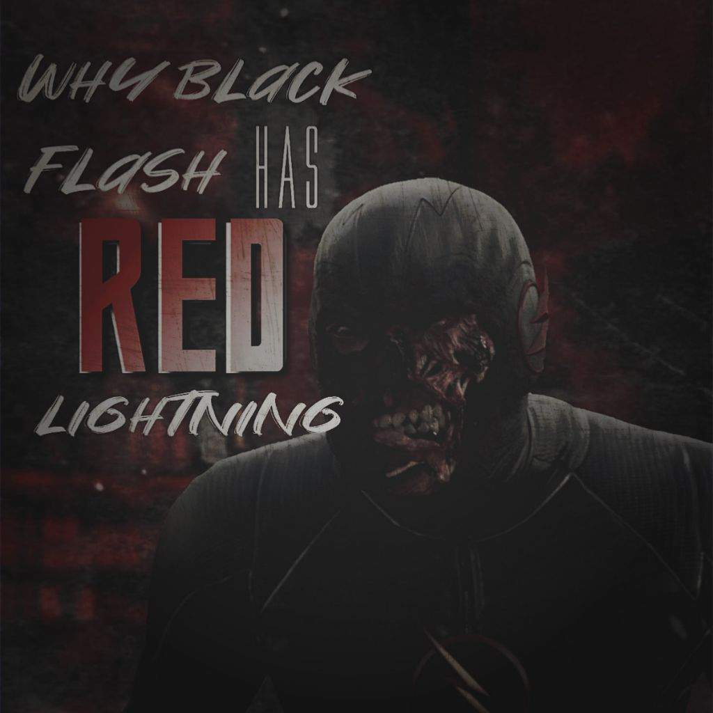 Why Black Flash Has Red Lightning The Flash Amino