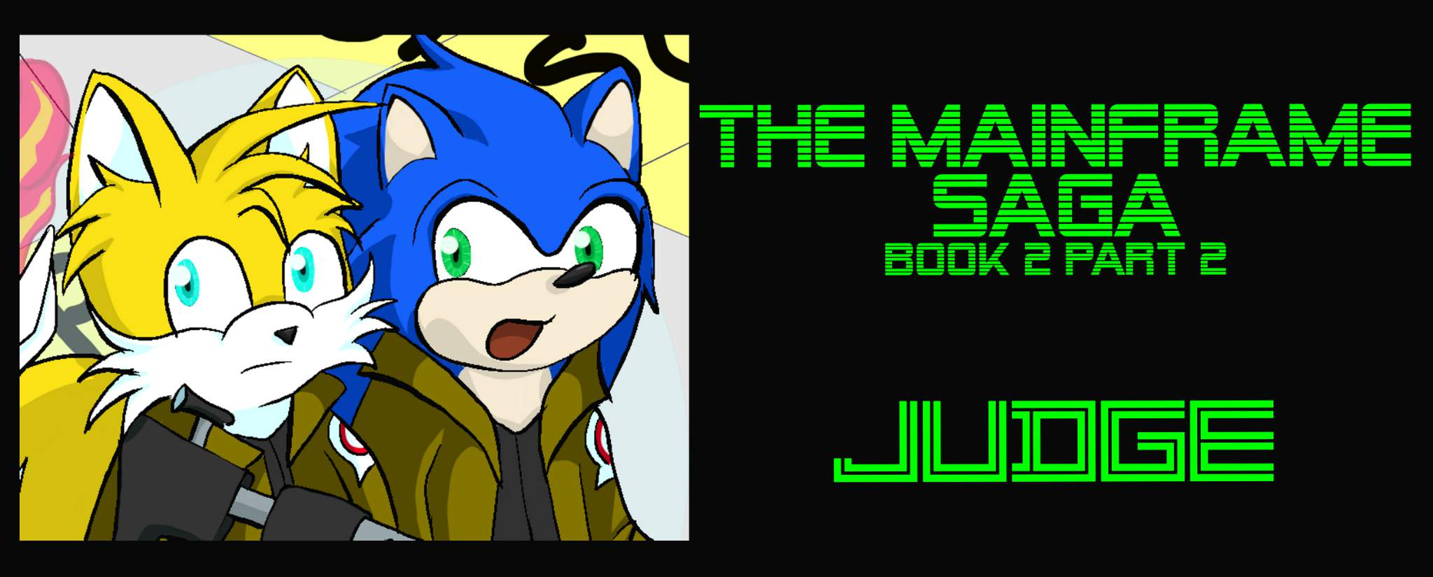 The Mainframe Saga Judge Chapter Fourteen Sonic The Hedgehog Amino