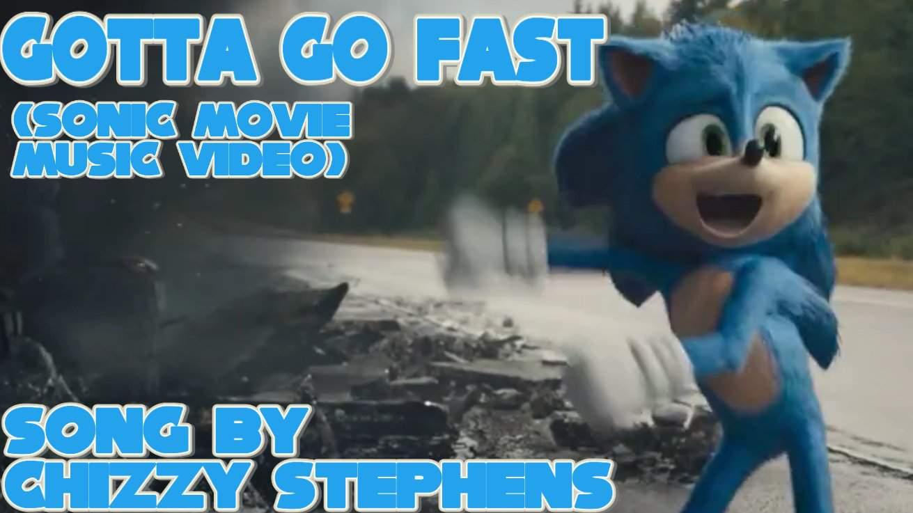 Gotta Go Fast Sonic Movie Music Video Sonic The Hedgehog Amino