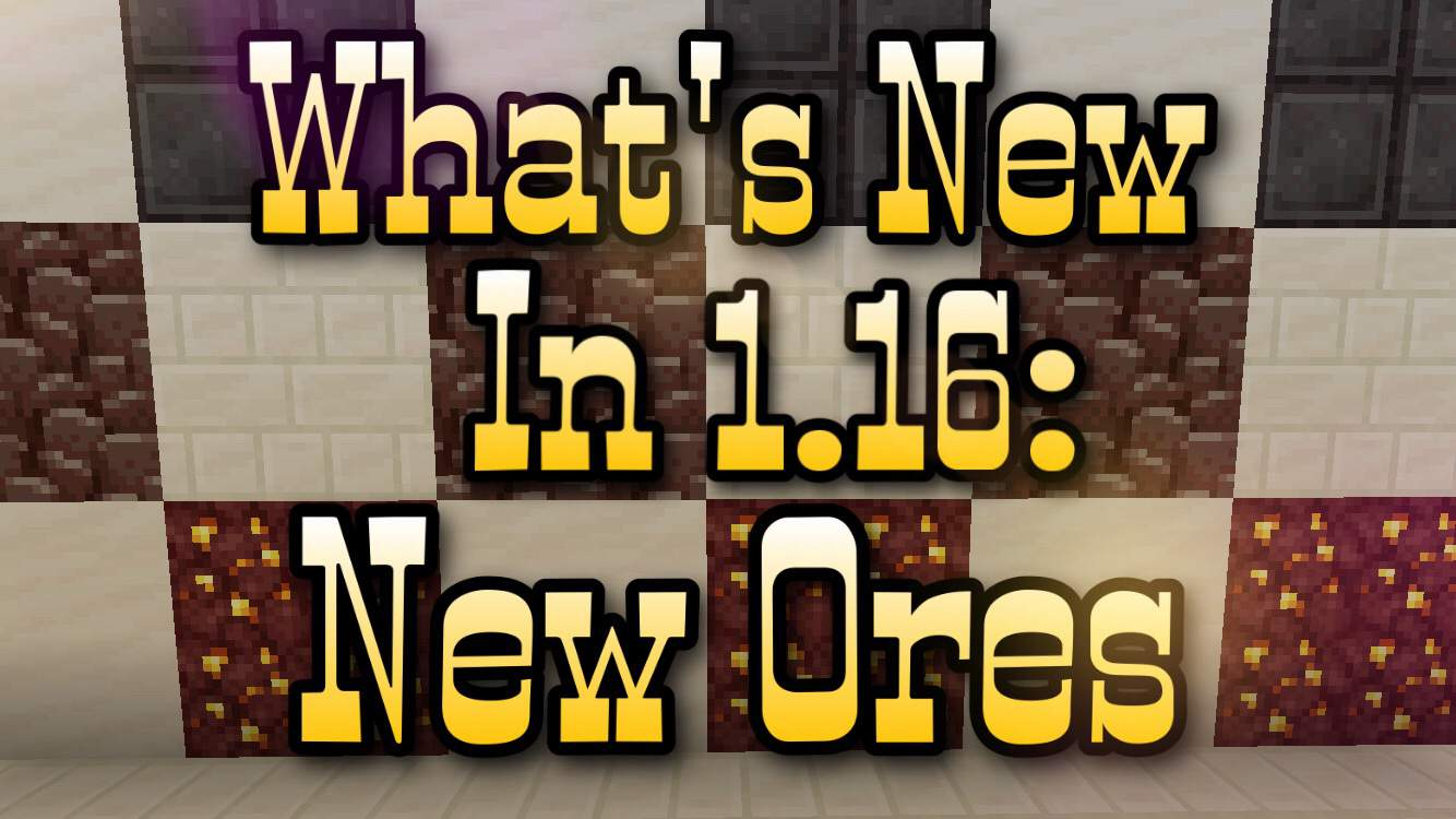 What S New In 1 16 New Ores Minecraft Amino