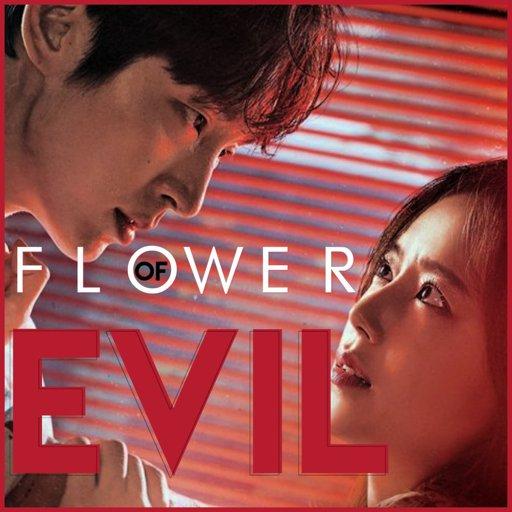 Lj¨ Flower Of Evil Wiki K Drama Amino About flower of evil (악의 꽃): amino apps