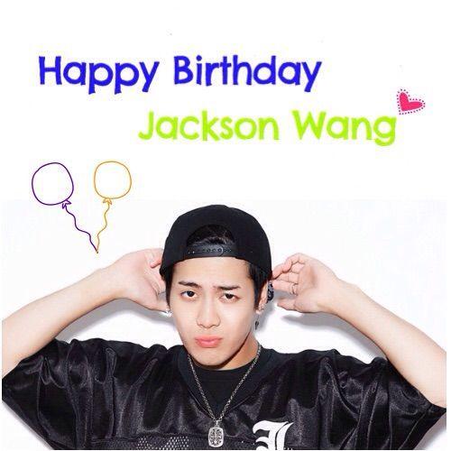 jackson wang birthday HAPPY BIRTHDAY JACKSON WANG | K Pop Amino jackson wang birthday