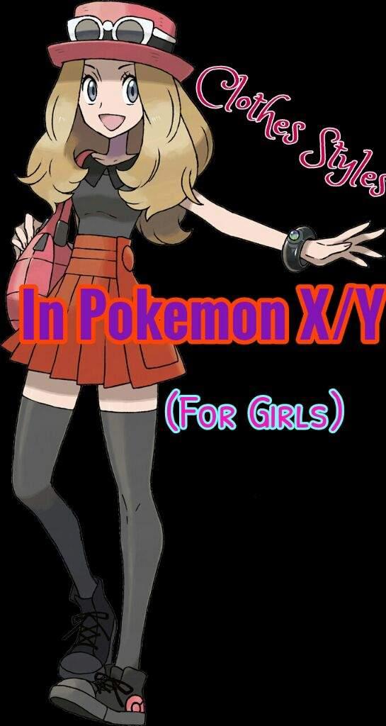 Clothes Style In Pokemon Xy For Girls Pokmon Amino