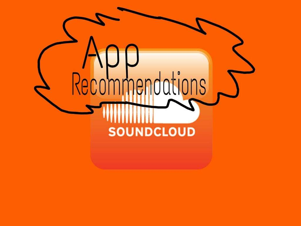 🎧SoundCloud🎧 : App Recommendations | Anime Amino