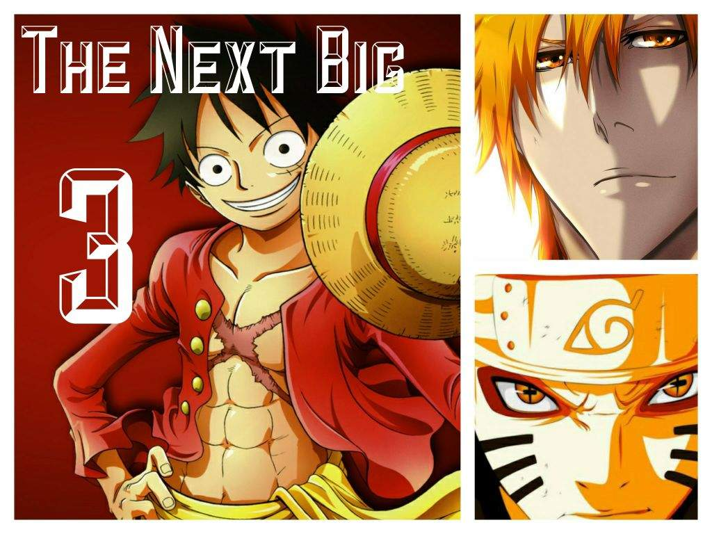 The Next Big 3 Anime Amino