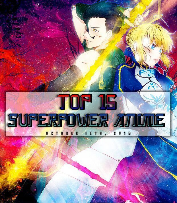 Top 15 Superpower Anime October 10th 2015