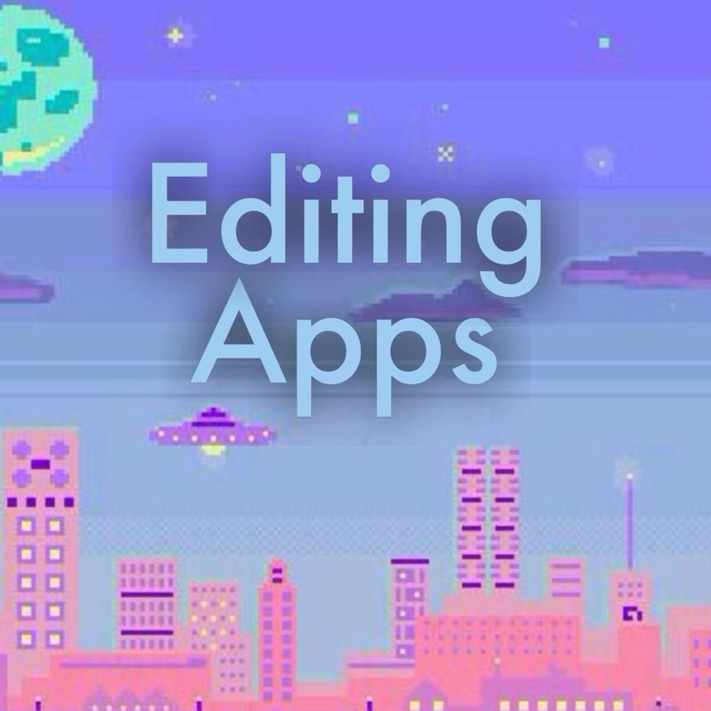 Editing Apps I Use K Pop Amino