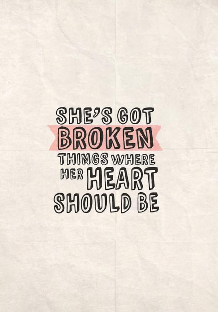Lyric shes got you lyrics : She's got broken things where her heart should be