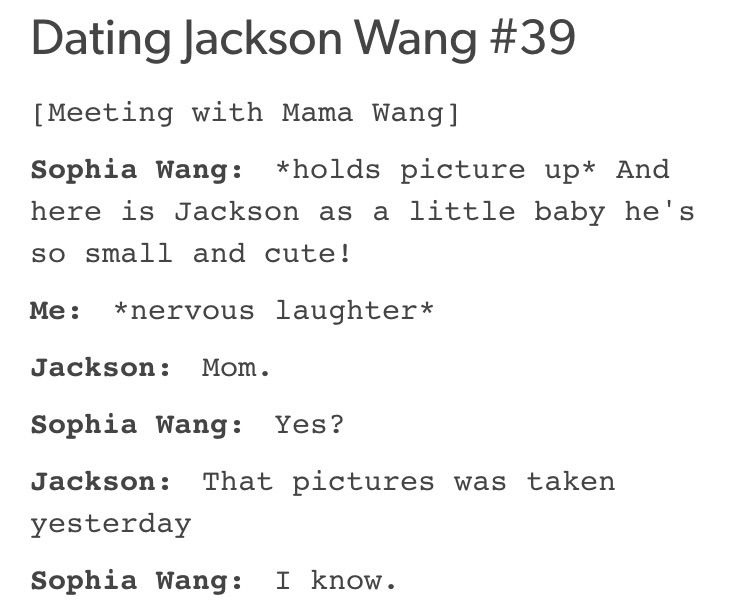 Dating jackson wang would include