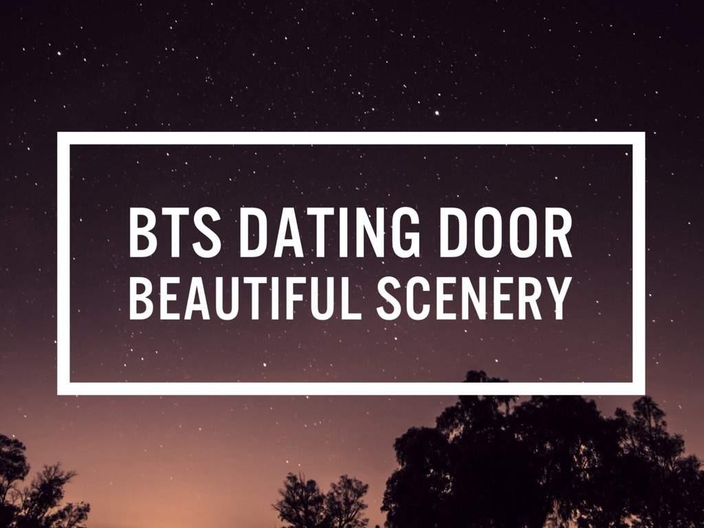 Scenery dating