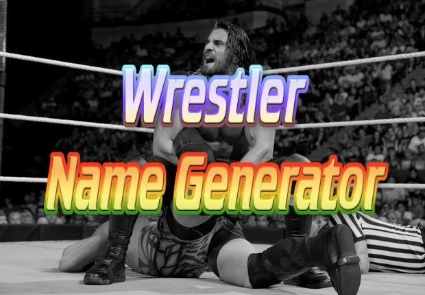 Wrestling Name Generator! (and Finishing Move Generator)   Wrestling