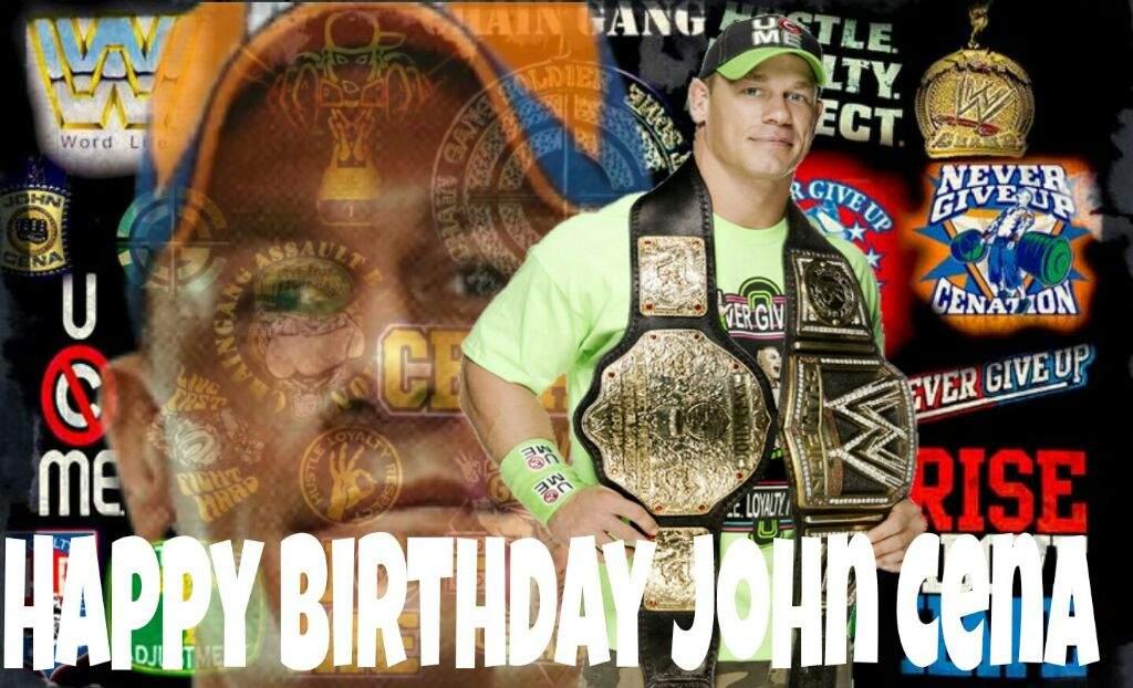Happy Birthday John Cena Wrestling Amino