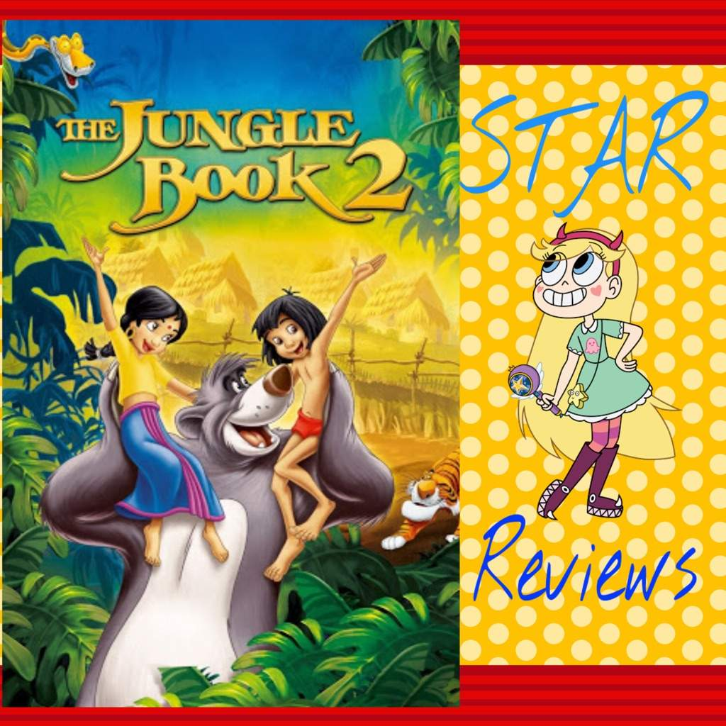 Star Reviews: The Jungle Book 2