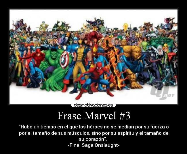 Las Mejores Frases De Marvel Cómics Amino