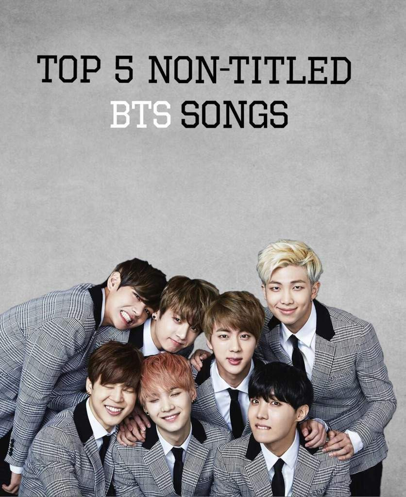 Top 5 Favorite Non-Titled BTS Songs  4a6ab8837
