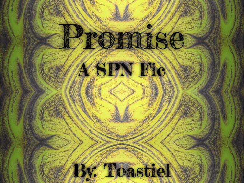 Promise ~ A Sabriel Fanfic | Supernatural Amino
