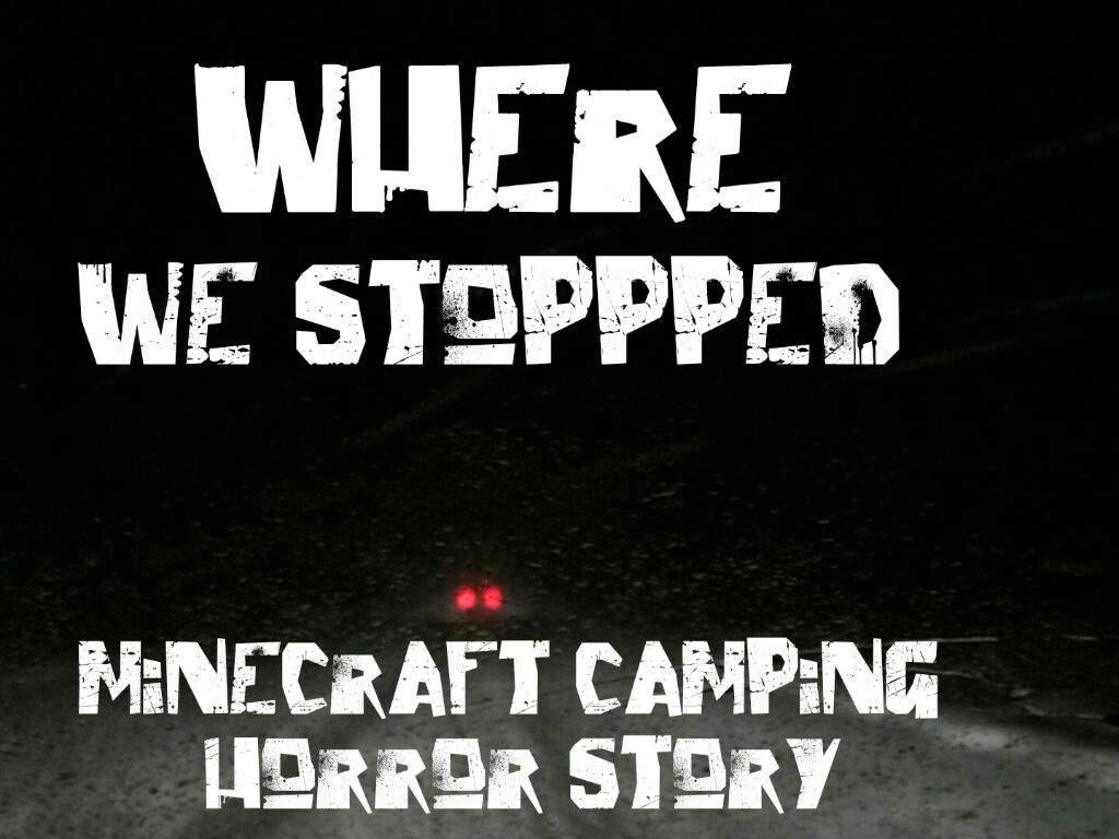 minecraft horror story