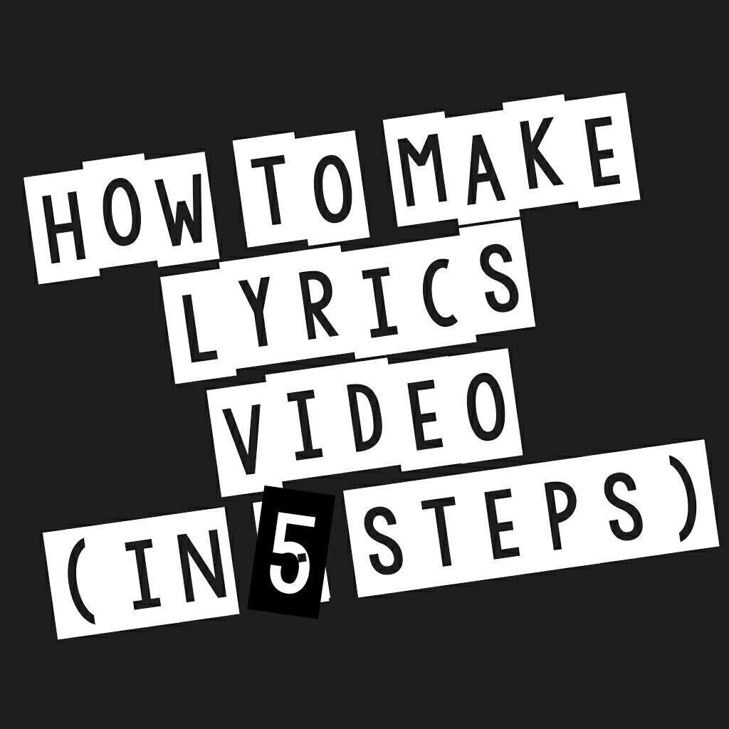 How to make Lyrics Video (IN 5 STEPS) | Music Amino - photo#38