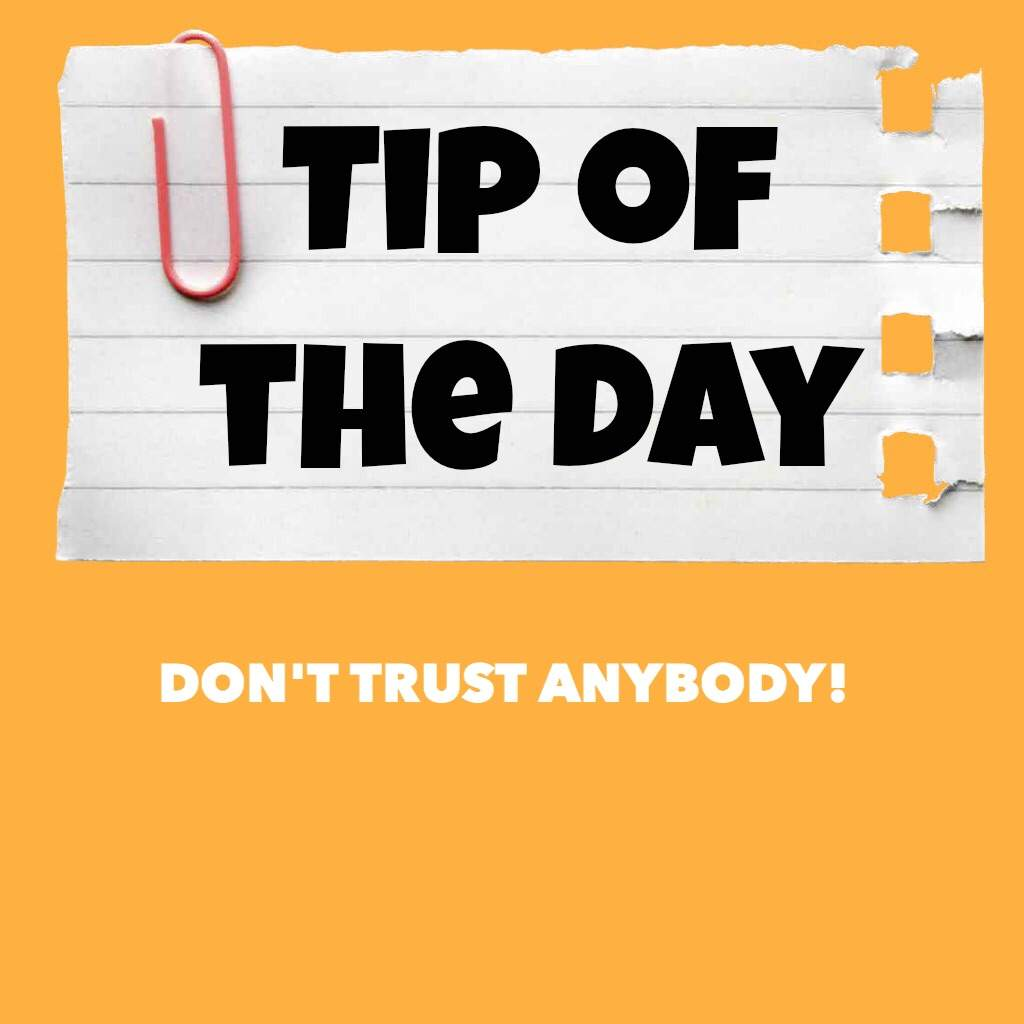 Tip Of The Day Dont Trust Anyone Hoops Amino