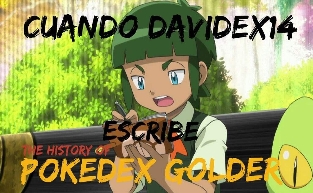 THE HISTORY OF POKEDEX GOLDER 11 U2022Pok U00e9mon U2022 En Espa U00f1ol Amino