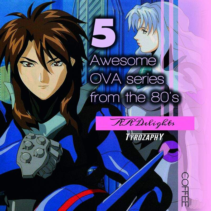5 awesome ova series from the 80s anime amino